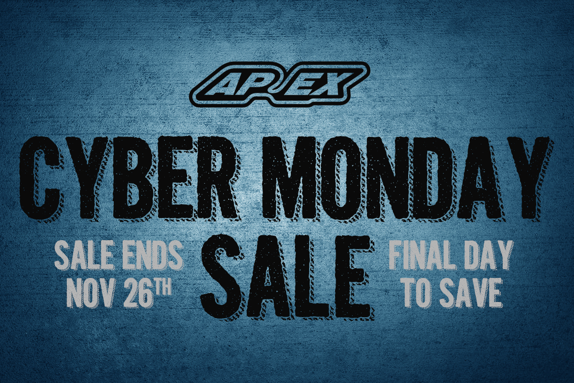 Cyber Monday at APEX